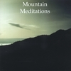 Mountain Meditations Album
